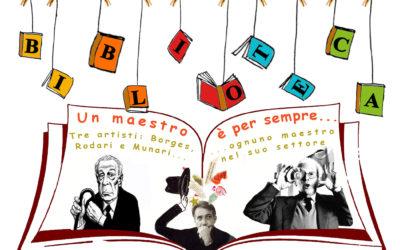 Progetto Biblioteca: Rodari, Munari, Borges